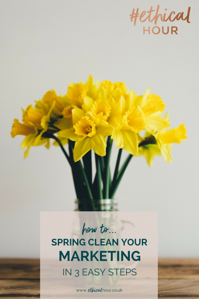 Spring clean your marketing with these 3 easy steps | make your marketing strategy work, improve your social media and achieve your marketing goals for your small business