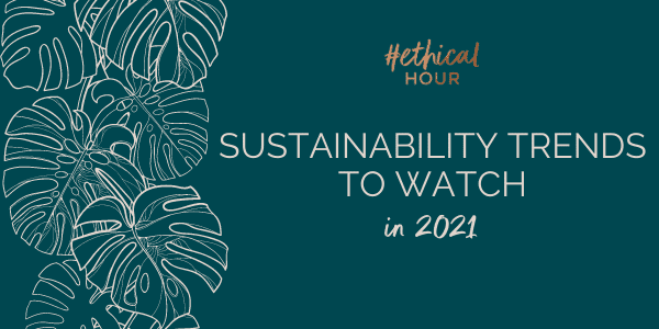 consumer sustainability trends 2021